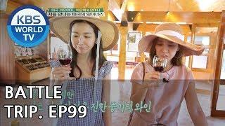 Battle Trip | 배틀트립 – Ep.99: An Mina X Park Eunhye's trip to Khao Yai, Bangkok![ENG/THA/2018.07.29]
