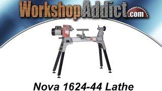 Nova 1624-44 Lathe