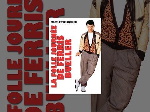 La folle journée de Ferris Bueller (VF)