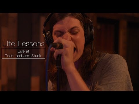 Life Lessons Live at Toast and Jam Studio (Full Session)