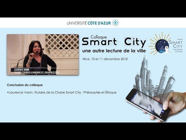 Discours de conclusion du colloque Smart City : une autre lecture de la ville