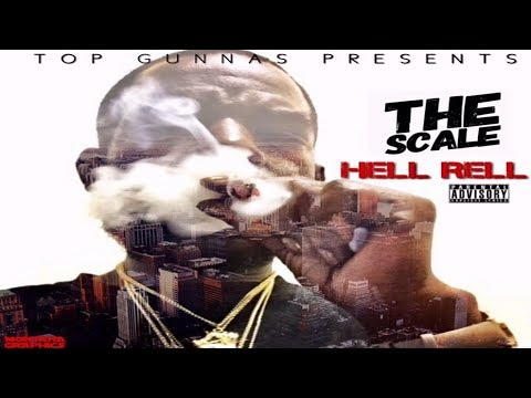 Hell Rell - The Scale (2017 New Full Mixtape) Ft. Dave East, Gillie Da Kid @THEREALHELLRELL