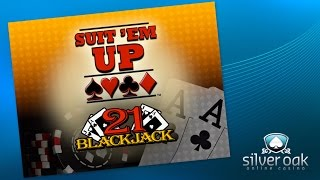 Watch Suit 'Em Up from Silver Oak Casino
