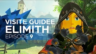 [09] Teinture & Visite guidée d'Elimith - Zelda : Breath Of The Wild