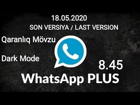 Whatsapp Plus 8 45 Yeni Versiya 2020 Qaranliq Movzu Gbwhatsapp Pro 8 45 Ogwhatsapp Pro 8 45 18 05 20 Youtube