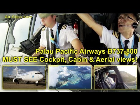 Palau Pacific Airways B737 (Air Explore) BREATHTAKING Cockpi