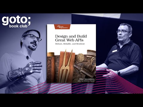 GOTO 2020 • Unlock the Secrets of Great, Lasting APIs • Mike Amundsen & Casey Rosenthal