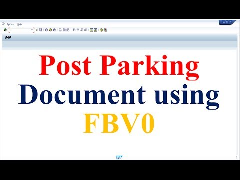 How to Post Parking Document using FBV0 in SAP