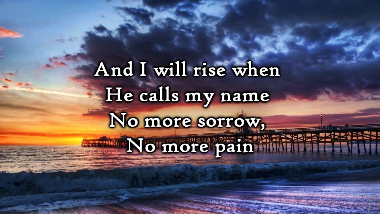 Chris Tomlin I Will Rise Lyrics Youtube