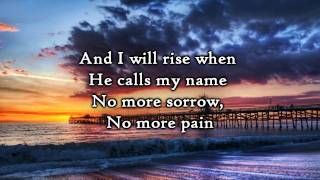 Chris Tomlin - I Will Rise (Lyrics)
