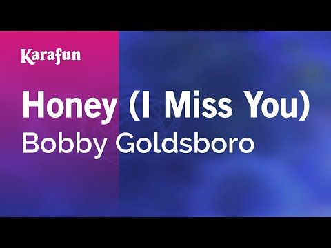 Karaoke Honey (I Miss You) - Bobby Goldsboro *