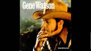 Gene Watson - We Robbed Trains