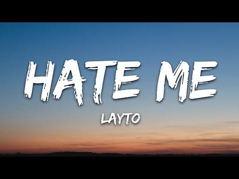 Layto - Hate Me