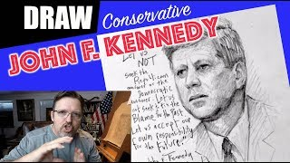 Conservative Drawing Lesson - John F. Kennedy