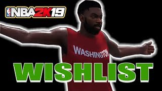 The NBA 2K19 Wishlist: A Little Something for EVERYONE!