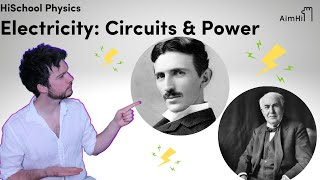 Electricity: Circuits, Power, Tesla & Edison // HiSchool Physics with Matthew Shribman