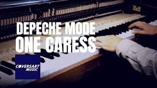 Depeche Mode - One Caress (piano cover)
