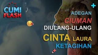 Video Adegan Ciuman Diulang-ulang, Cinta Laura Ketagihan? - CumiFlash 20 Desember 2016 download MP3, 3GP, MP4, WEBM, AVI, FLV Desember 2017