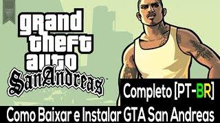 Como Baixar e Instalar GTA San Andreas - PC 2017 Completo [PT-BR]