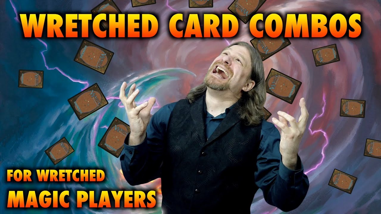 Wretched Commander Card Combos For Wretched Magic: The Gathering Players
