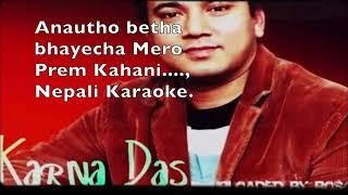 Anautho Betha Bhayecha...Nepali Karaoke