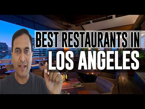 Best Restaurants And Places To Eat In Los Angeles, California CA