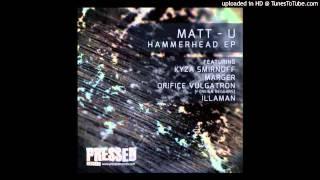 Matt-U - Danger feat. Kyza Smirnoff, Foreign Beggars, Marger & Illaman