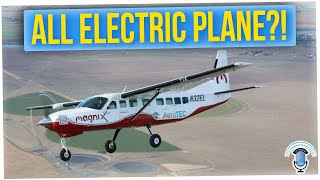 World's Largest Electric Plane Takes First 28-Minute Flight (ft. Tim Chantarangsu)
