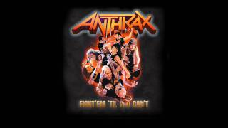 """Fight 'Em 'Til You Can't"" from the ANTHRAX album Worship Music. SU..."