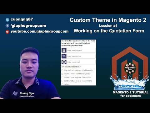 Custom Theme in Magento 2 - Lession #4 Working on the Quotation Form
