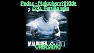 PEDAZ - MALOCHERATTITÜDE - LTD. Fan Bundle - UNBOXING