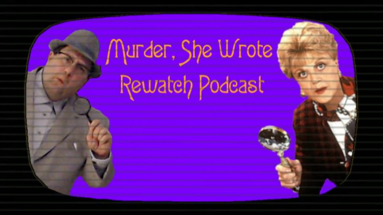 Download Murder, She Wrote Rewatch Podcast: Episode 10 - Death Casts A Spell