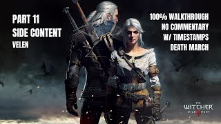 The Witcher 3 Wild Hunt | 100% Gameplay Walkthrough | Part 11 - Side Content /w Keira - Velen