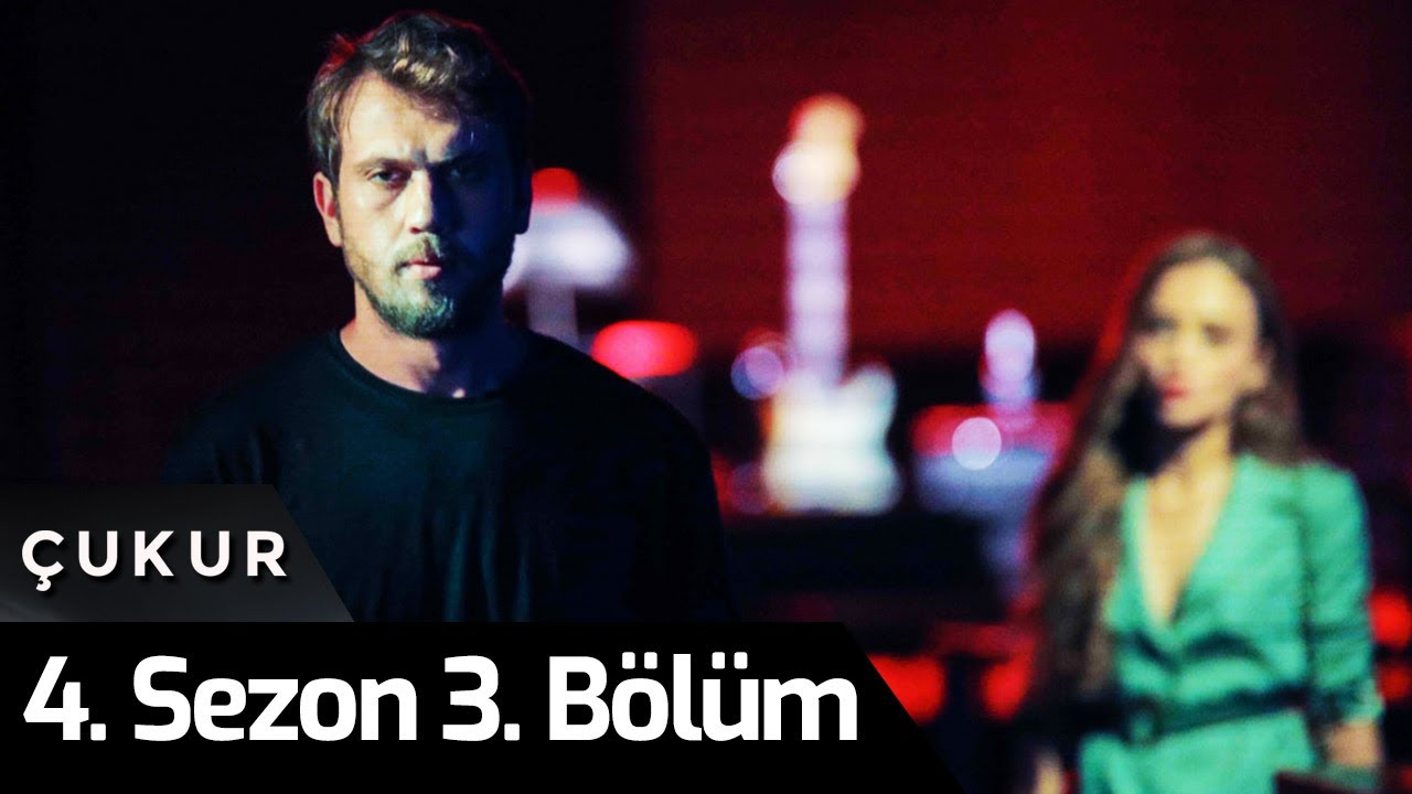 Download Çukur 4.Sezon 3.Bölüm
