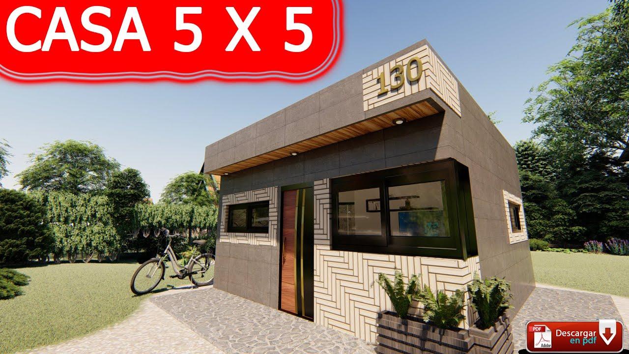 Casa 5 x 5 m / House 5 x 5 m / Casa 25 m2