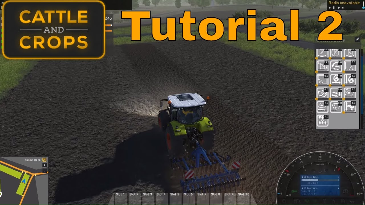 Cattle and Crops Version 1.4 Tutorial 2 – Cultivation