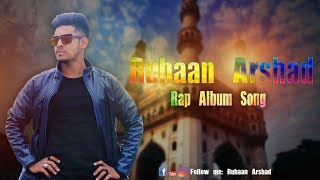Hyderabadi Ruhaan Arshad Official music video