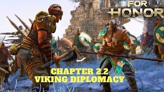 For Honor PC Gameplay Story Mode Chapter 2.2 Vikings - Viking Diplomacy HD