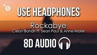 Download Clean Bandit  - Rockabye (8D AUDIO) ft. Sean Paul & Anne-Marie