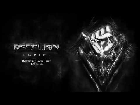 Rebelion ft John Harris - Empire