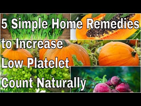 5 Simple Home Remedies to Increase Low Platelet Count Naturally