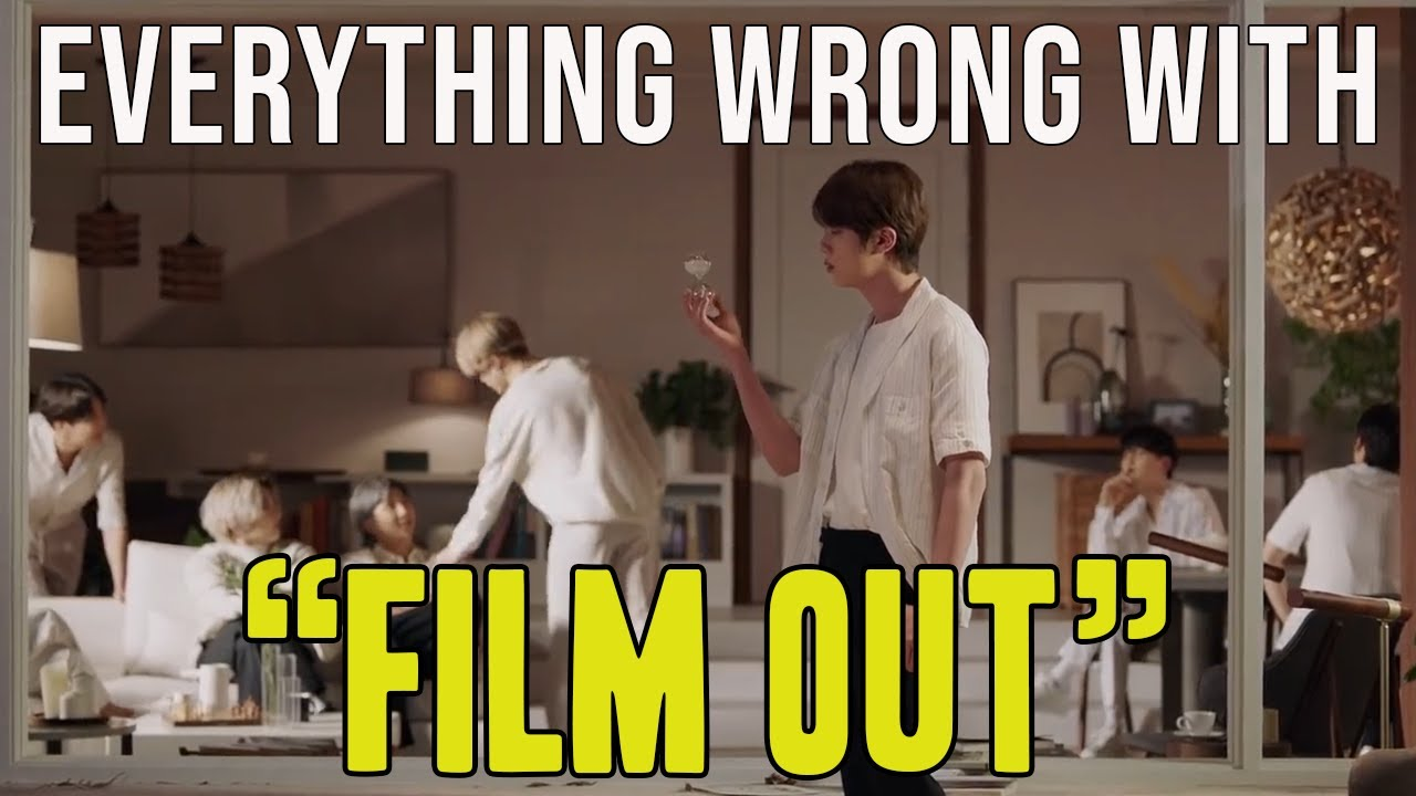 "Everything Wrong With BTS - ""Film Out"""
