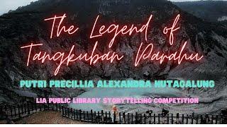 Putri Precillia Alexandra Hutagalung   The Legend Of Tangkuban Parahu  Sangkuria