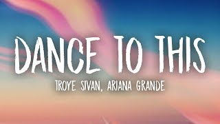 Play Dance To This (feat. Ariana Grande)