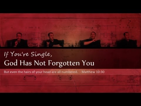 If You're Single, God Has Not Forgotten You - Tim Conway