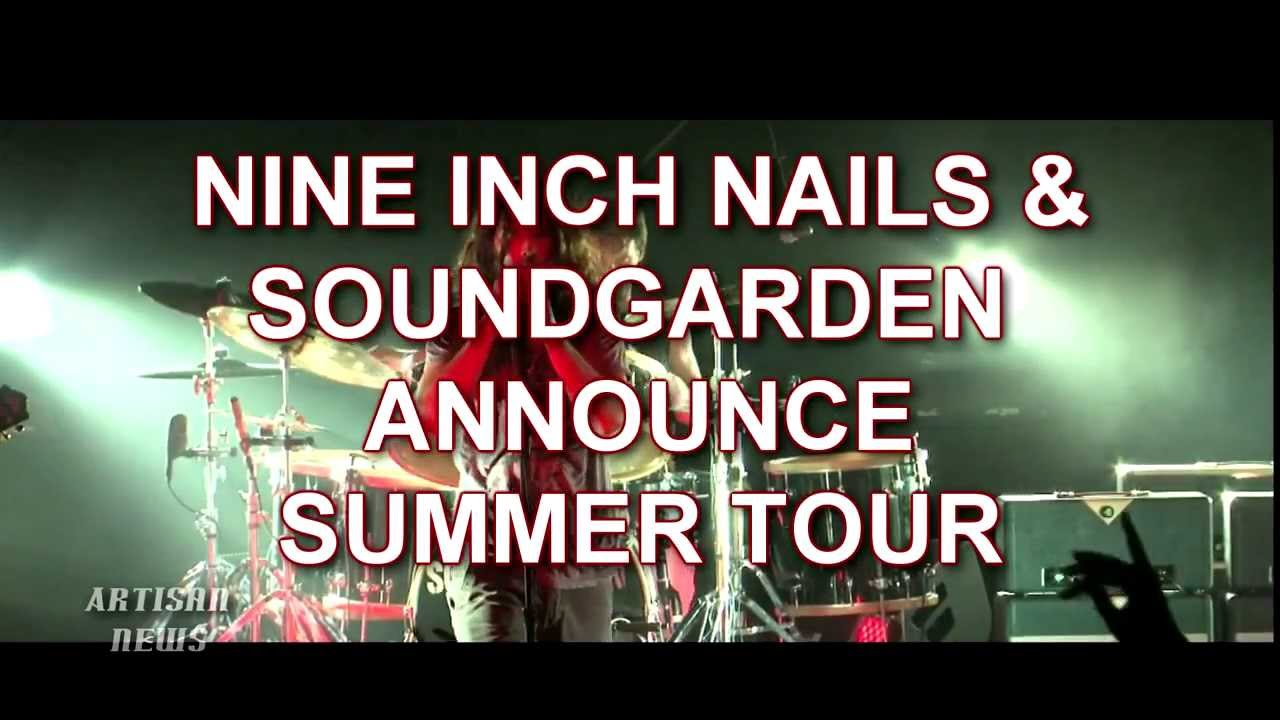SOUNDGARDEN, NINE INCH NAILS ANNOUNCE TOUR, DATES HERE! - YouTube