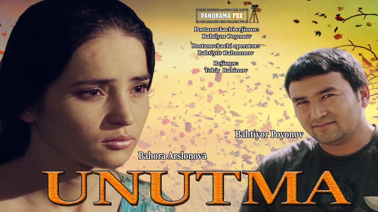 Unutma (o'zbek film) | Унутма (узбекфильм)