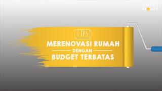 Tips Merenovasi Rumah Dengan Budget Terbatas