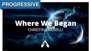 Christina Novelli - Where We Began