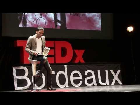 Le rêve d'un parcours inédit: Pierre Kalaijian at TEDxBordeaux